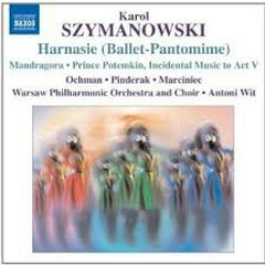 Szymanowski - Harnasie (Ballet - Pantomime)