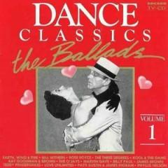 Dance Classics - The Ballads CD 1 - Various Artists