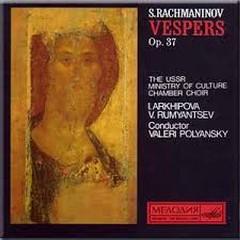 Rachmaninov - Vespers Op. 37 - Valery Polyansky