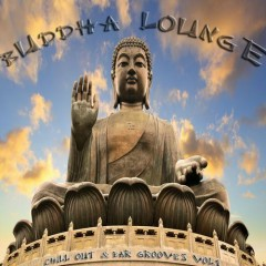 Buddha Lounge Chill Out & Bar Grooves Vol. 1 (No. 1)