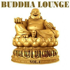 Buddha Lounge Chill Out & Bar Grooves Vol. 4 (No. 2)