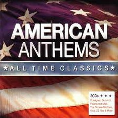 American Anthems - All Time Classics CD 1