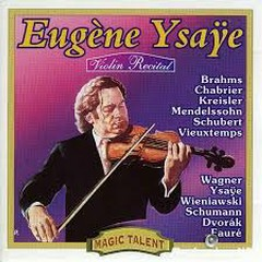 Violin Recital  - Eugene Ysaye