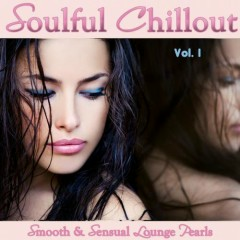 Soulful Chillout Vol 1 - Smooth And Sensual Lounge Pearls (No. 2)