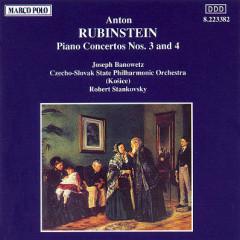 Anton Rubinstein - Piano Concertos Nos. 3 & 4 - Robert Stankovsky,Joseph Banowetz,Czecho Slovak State Philharmonic Orchestra
