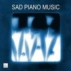 Sad Piano Music - Sad Piano Songs And Melancholy Music (No. 4)