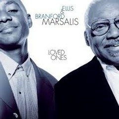 Loved Ones - Branford Marsalis,Ellis Marsalis