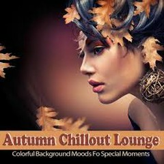 Autumn Chillout Lounge (No. 2)