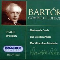 Bartok Complete Edition Vol 3 - Stage Works (No. 1)