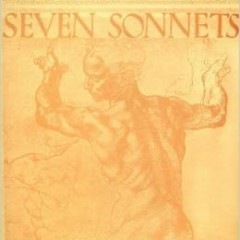 Seven Sonnets Of Michelangelo