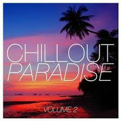 Chillout Paradise Vol 2 (No. 2)