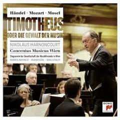 Handel, Mozart, Mosel - Timotheus Oder Die Gewalt Der Musik CD 1