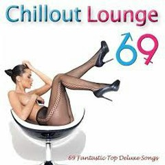 Chillout Lounge 69 (No. 5)