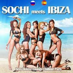 Sochi Meets Ibiza - Sexy Deluxe Lounge Chillout Party (No. 3)