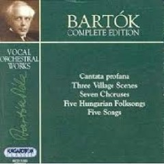 Bartok Complete Edition Vol 28 -  Vocal Works III (No. 3)