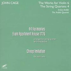 John Cage - 44 Harmonies From Apartment House 1776; Cheap Imitation CD 2 (No. 1) - Arditti Quartet