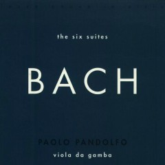 Bach - The Six Suites CD 1  - Paolo Pandolfo