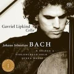 J. S. Bach - Suites For Cello Solo CD 1  - Gavriel Lipkind
