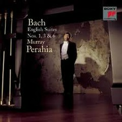 Bach - English Suites Nos. 1, 3 & 6 (No. 1) - Murray Perahia