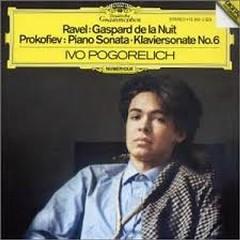 Ravel - Gaspard De La Nuit; Prokofiev - Piano Sonata Klaviersonate No. 6