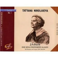 Bach - Das Wohltemperierte Klavier CD 1 - Tatiana Nikolayeva