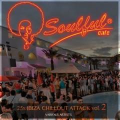 25X Ibiza Chillout Attack, Vol. 2 (No. 1)