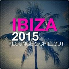 Ibiza 2015 Lounge And Chillout (No. 2)