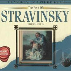 The Best Of Stravinsky - Classical Masterpieces (No. 2)