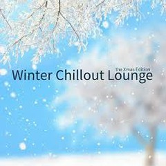 Winter Chillout Lounge - The Xmas Edition (No. 1)