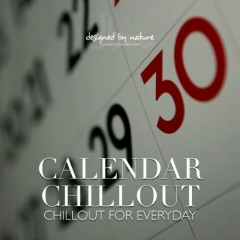 Calendar Chillout - Chillout For Everyday (No. 1)