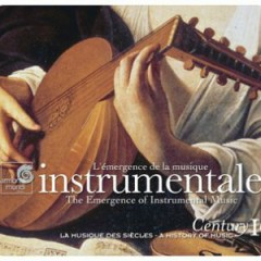 Harmonia Mundi's Century Collection - A History Of Music CD 10 - Instrumentale (No. 1)