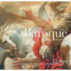Harmonia Mundi's Century Collection - A History Of Music CD 11 - Baroque Italien (No. 1)
