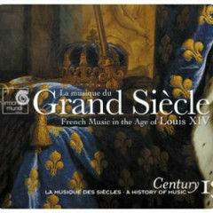 Harmonia Mundi's Century Collection - A History Of Music CD 13 - Grand Siècle (No. 2)