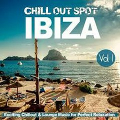 Chill Out Spot Series, Vol. 1 Ibiza