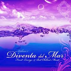 Diventa Del Mar - Finest Lounge & Best Chillout Music (No. 2)