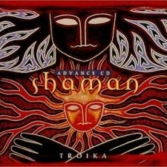 Troika IV - Shaman