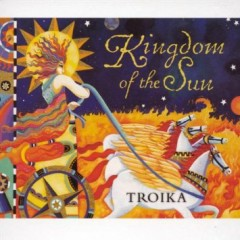 Troika V - Kingdom Of The Sun   - David Arkenstone