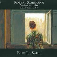 Schumann - Klavierwerke & Kammermusik, Vol 5 - Gesange der Fruhe CD 2