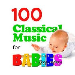 100 Classical Music For Babies (No. 2)