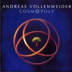 Vlad's Favorite Albums - Cosmopoly - Andreas Vollenweider