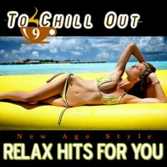 Relax Hits For You - To Chill Out 9 CD 1 (No. 2)