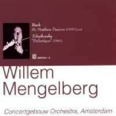 Bach - Matthew Passion, Tchaikovsky - Pathetique CD 3 (No. 2) - Willem Mengelberg,Concertgebouw Orchestra Amsterdam