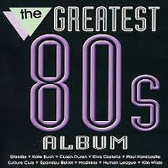 The Greatest 80's Album CD 2 (No. 1)
