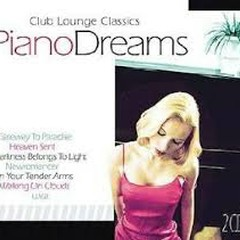 Piano Dreams - Club Lounge Classics CD 1