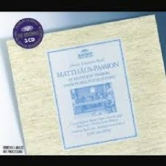Bach - St. Matthew Passion CD 1 (No. 2)