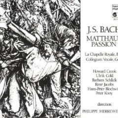J.S.Bach - Matthew Passion CD 1 (No. 2) - Philippe Herreweghe,La Chapelle Royale