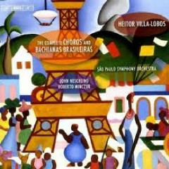 Heitor Villa Lobos - The Complete Choros And Bachianas Brasileiras CD 6
