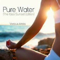 Pure Water - The Ibiza Sunset Edition (No. 1)