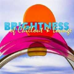 Brightness Of Chillout And Lounge CD 3