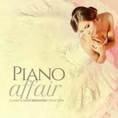 Piano Affair Classical Love Serenades Collection